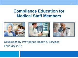 Compliance Education for Medical Staff Members