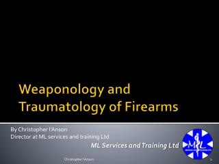Weaponology and Traumatology of Firearms