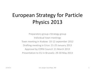 European  Strategy  for Particle Physics 2013