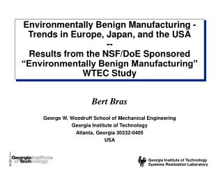 Environmentally Benign Manufacturing - Trends in Europe, Japan, and the USA --  Results from the NSF