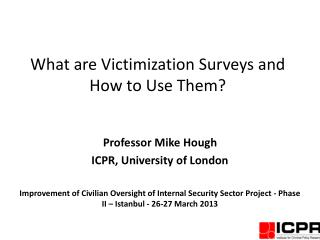 What  are Victimization Surveys and How to Use Them?