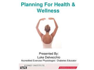Planning For Health & Wellness