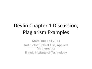 Devlin Chapter 1 Discussion, Plagiarism Examples
