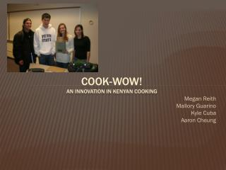 Cook-wow! An innovation in Kenyan cooking