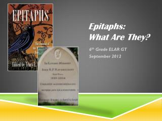 Epitaphs: What Are They?