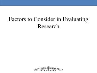 Factors to Consider in Evaluating Research