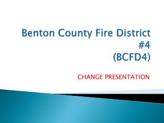 Benton County Fire District #4 (BCFD4)
