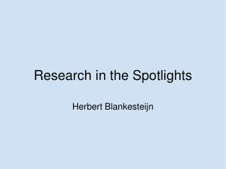 Research in the Spotlights