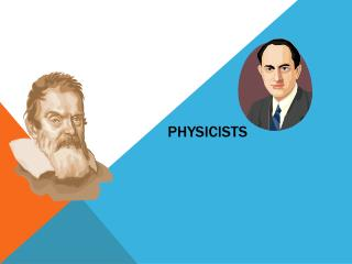 Physicists