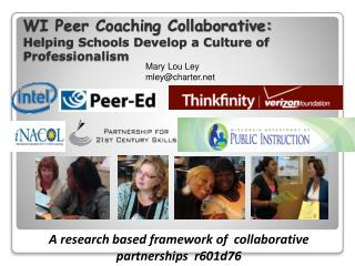 WI Peer Coaching Collaborative: Helping Schools Develop a Culture of Professionalism
