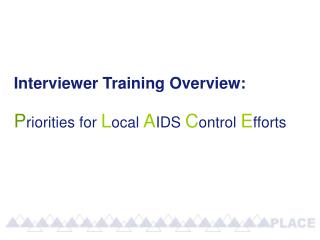 Interviewer Training Overview: