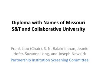 Diploma with Names of Missouri S&T and Collaborative U niversity