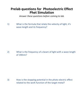 Prelab  questions for  Photoelectric Effect Phet  Simulation