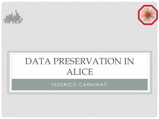Data preservation in ALICE