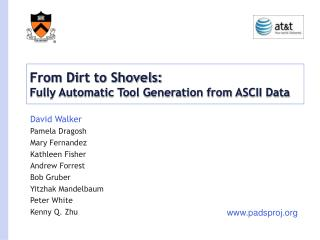 From Dirt to Shovels: Fully Automatic Tool Generation from ASCII Data