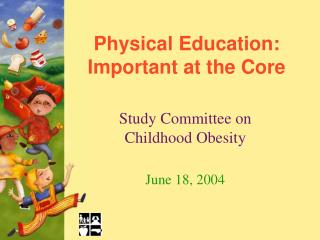 Physical Education: Important at the Core