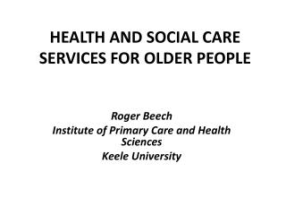 HEALTH AND SOCIAL CARE SERVICES FOR OLDER PEOPLE