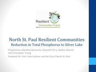 North St. Paul Resilient Communities  Reduction in Total Phosphorus to Silver Lake