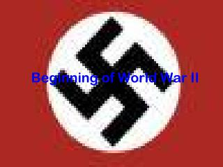 Beginning of World War II