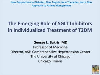 The Emerging Role of SGLT Inhibitors  in Individualized Treatment of T2DM