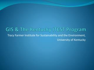 GIS & The Kentucky ITEST Program