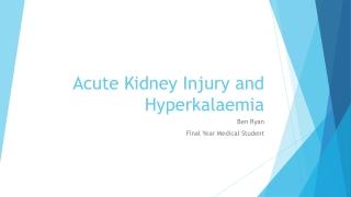 Acute Kidney Injury and Hyperkalaemia