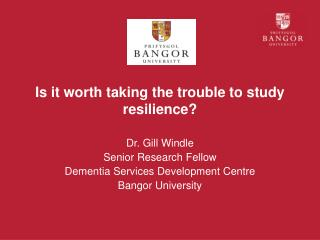 Is it worth taking the trouble to study resilience?