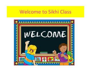 Welcome to  Sikhi Class