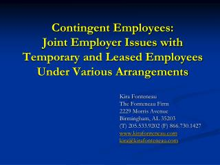 Contingent Employees:  Joint Employer Issues with Temporary and Leased Employees Under Various Arrangements