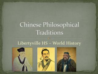 Chinese Philosophical Traditions