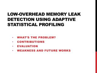 Low-Overhead Memory Leak Detection Using Adaptive Statistical Profiling