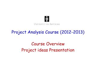 Project Analysis Course (2012-2013)