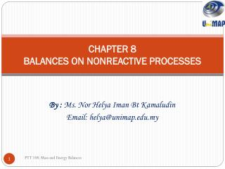 CHAPTER 8 BALANCES ON NONREACTIVE PROCESSES