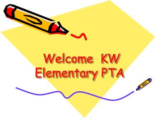Welcome  KW Elementary PTA