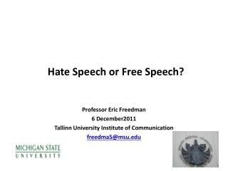 Hate Speech or Free Speech?