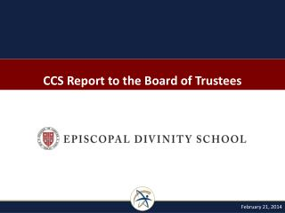 CCS Report to the Board of Trustees