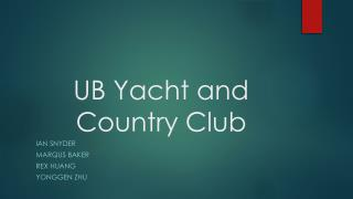 UB Yacht and Country Club