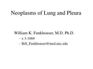 Neoplasms of Lung and Pleura
