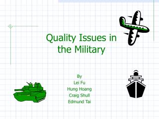 Quality Issues in the Military