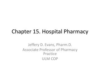 Chapter 15. Hospital Pharmacy