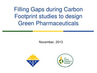 Filling Gaps during Carbon Footprint studies to design Green Pharmaceuticals