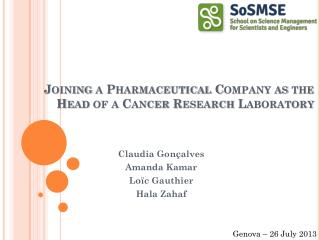 Joining a Pharmaceutical Company as the Head of a Cancer Research Laboratory