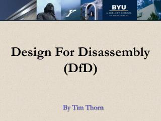 Design For Disassembly (DfD)