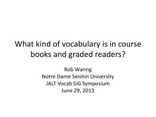 What kind of vocabulary is in course books and graded readers?