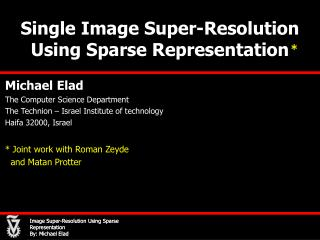 Single Image Super-Resolution Using Sparse Representation