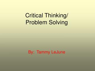 Critical Thinking/ Problem Solving
