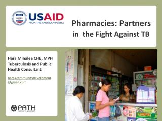 Pharmacies: Partners in  the Fight  Against TB