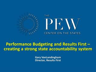 Performance Budgeting and Results First – creating a strong state accountability system
