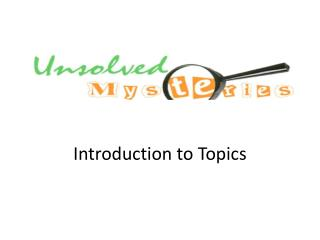 Introduction  to Topics