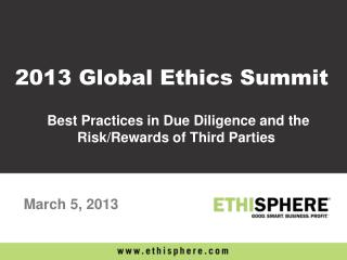 Best Practices in Due Diligence and the Risk/Rewards of Third Parties